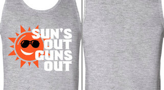 Sun's Out Guns Out Design Idea