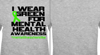 I Wear Green For Mental Health Awareness Design Idea