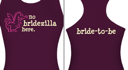 No Bridezilla Design Idea