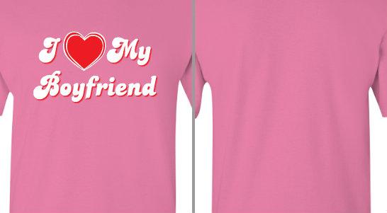 I Love My Boyfriend Design Idea