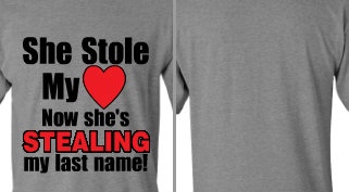 She Stole My Heart Design Idea